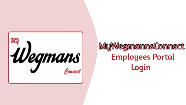 How To Check Employee Schedule On mywegmansconnect Login Portal
