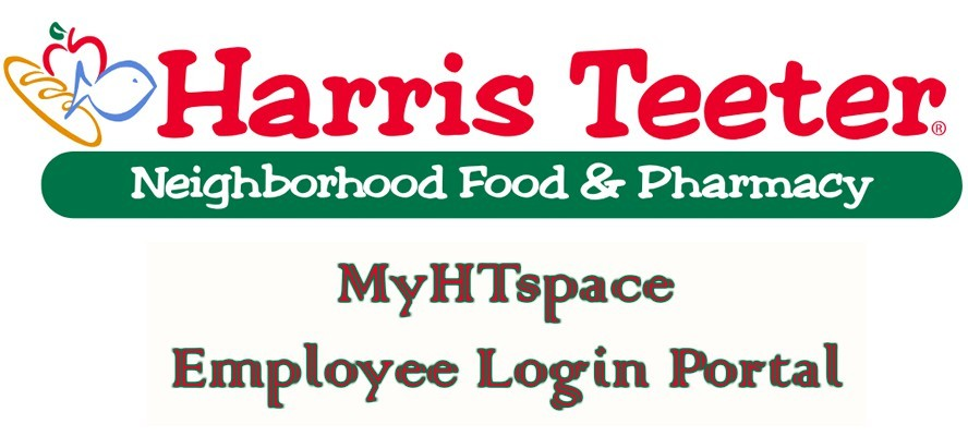MyHTspace Login | Harris Teeter Ess Employee Benefits | Work Schedule | myhtspace.com